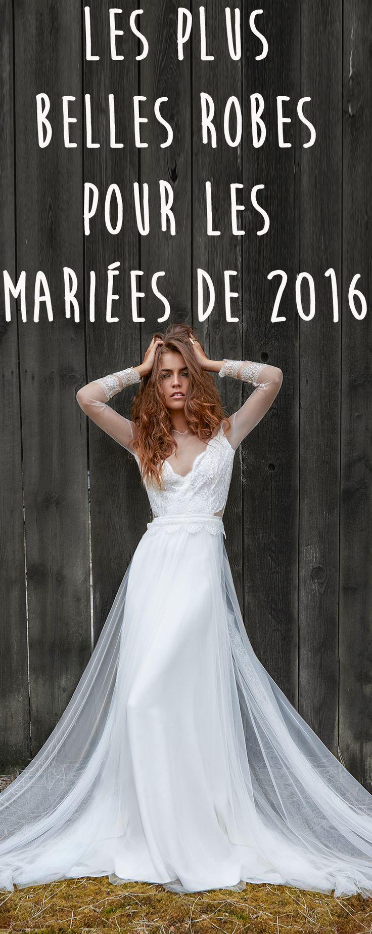 A vous les robes de mariée, chère future mariée de 2016.