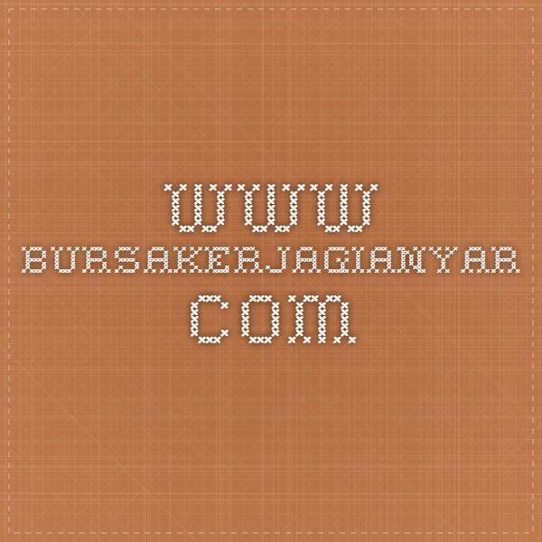 www.bursakerjagianyar.com