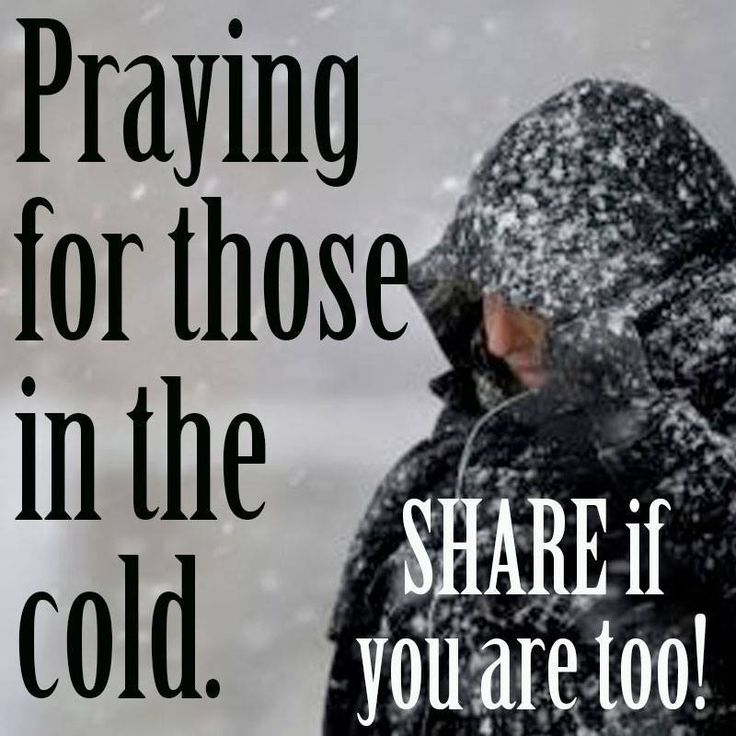I've heard that when one door closes, another opens. I say, CLOSE THEM BOTH! YOU'RE LETTING OUT ALL THE HEAT! I know how difficult the cold is on the human body, mind, and spirit. Today keep praying for all of those who are experiencing the cold especially the homeless. Many blessings, Cherokee Billie Spiritual Advisor