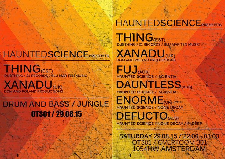 Haunted Science Amsterdam w/ Thing & Xanadu @ OT301 Sat 29 August 2015