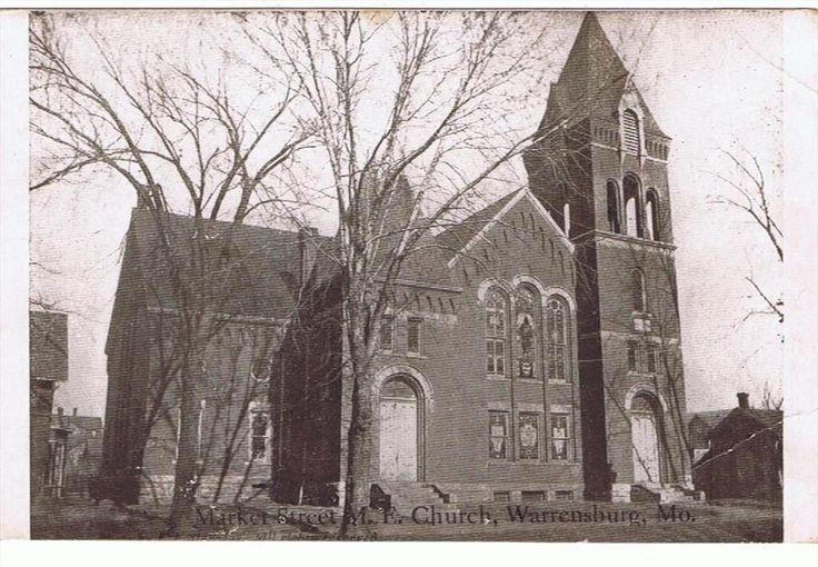 Market Street M.E. Church Warrensburg Missouri MO just east of Holden Street a few buildings, torn down now.