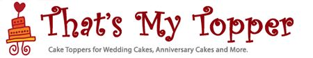 Cake Toppers for Weddings, Anniversaries, Birthdays and More