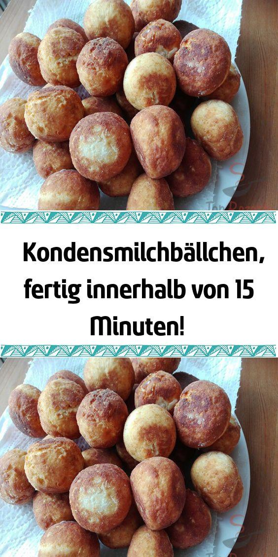 Kondensmilchbällchen fertig innerhalb von 15 Minuten!