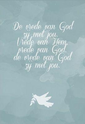 De vrede van God zij met jou...! http://www.morgensterkaarten.nl/kaartmomenten/gods-zegen.htm