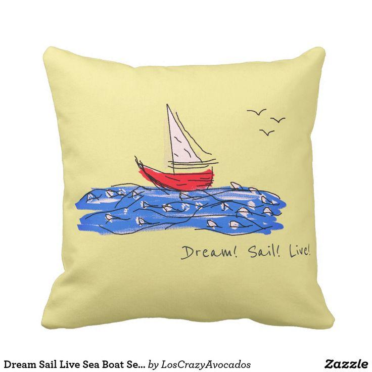 Dream Sail Live Sea Boat Seagulls Throw Pillow