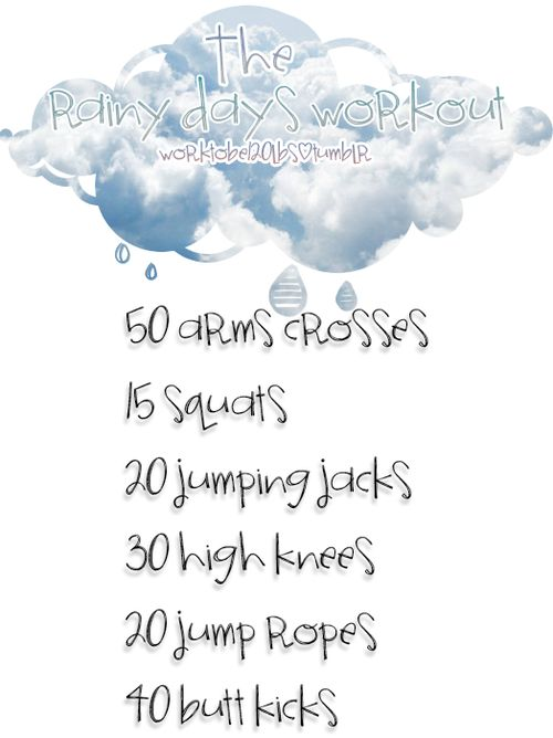the rainy days workout