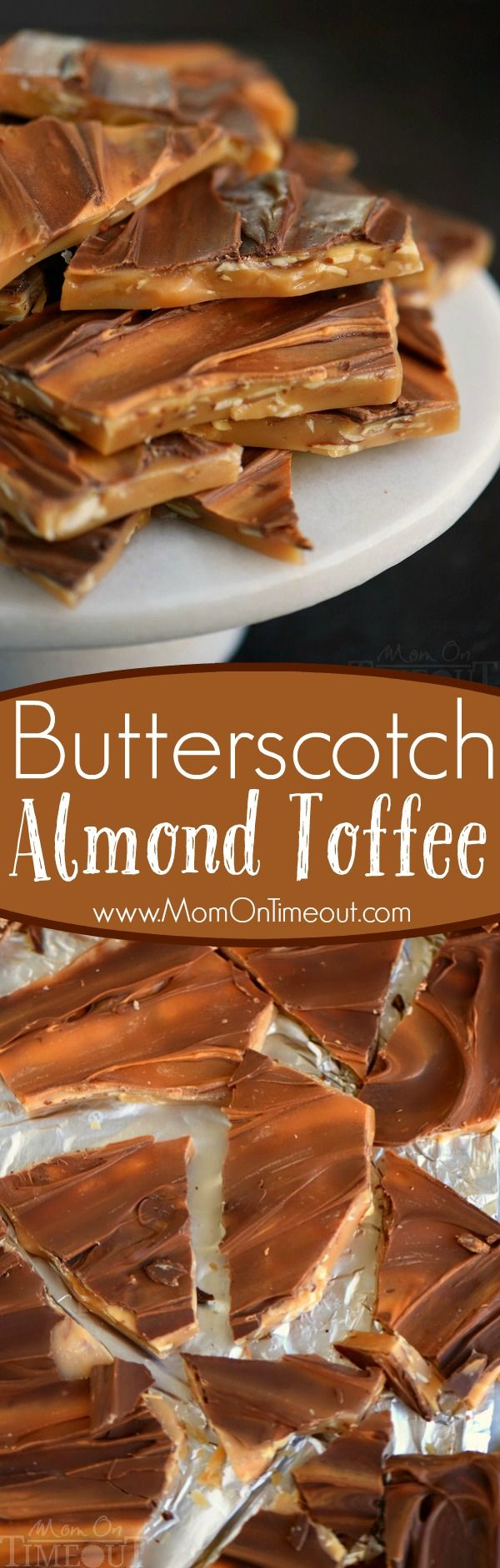 Get your sweet tooth ready for this outrageous Butterscotch Almond Toffee! Creamy, buttery, crunchy, melt in your mouth awesomeness! // Mom On Timeout