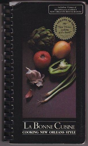 La bonne cuisine cooking new orleans style cookbooks for La bonne cuisine