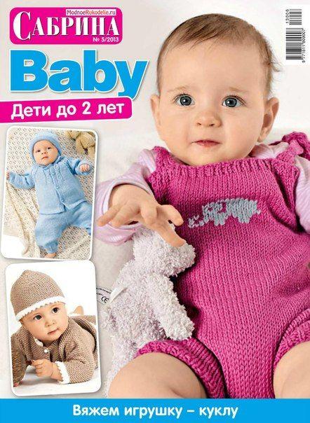 Вязание. Журнал. Baby - 5 - 2013 + другие модели для самых маленьких..