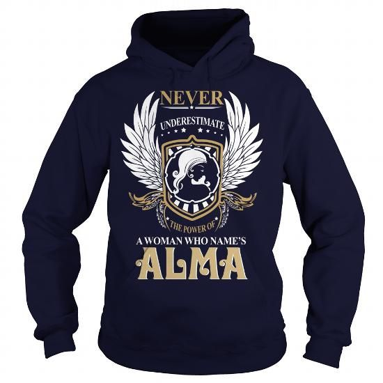 ALMA  Never Underestimate Of A Person With ALMA  Name #name #tshirts #ALMAS #gift #ideas #Popular #Everything #Videos #Shop #Animals #pets #Architecture #Art #Cars #motorcycles #Celebrities #DIY #crafts #Design #Education #Entertainment #Food #drink #Gardening #Geek #Hair #beauty #Health #fitness #History #Holidays #events #Home decor #Humor #Illustrations #posters #Kids #parenting #Men #Outdoors #Photography #Products #Quotes #Science #nature #Sports #Tattoos #Technology #Travel #Weddings…