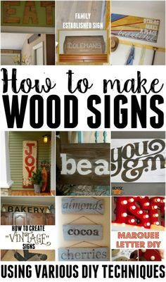 Learn how to make wood signs using various different methods. by wilma