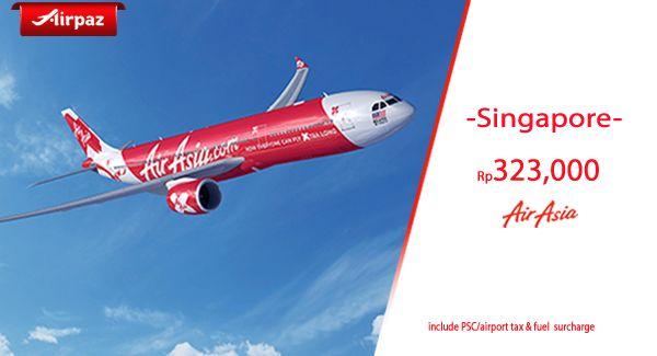 Tiket Pesawat Termurah AirAsia ke Singapore! Harga FINAL