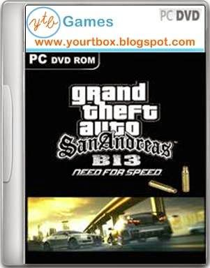 GTA San Andreas B-13 NFS PC GAME - Free Download - Free Full Version PC Games and Softwares