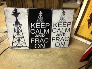 Oilfield Art, Keep Calm Frac On Sign, Oilfield Girlfriend, Drill Baby Drill, Oilfield Art, Rustic Home Decor Oilfield Home Decor, Ships Free