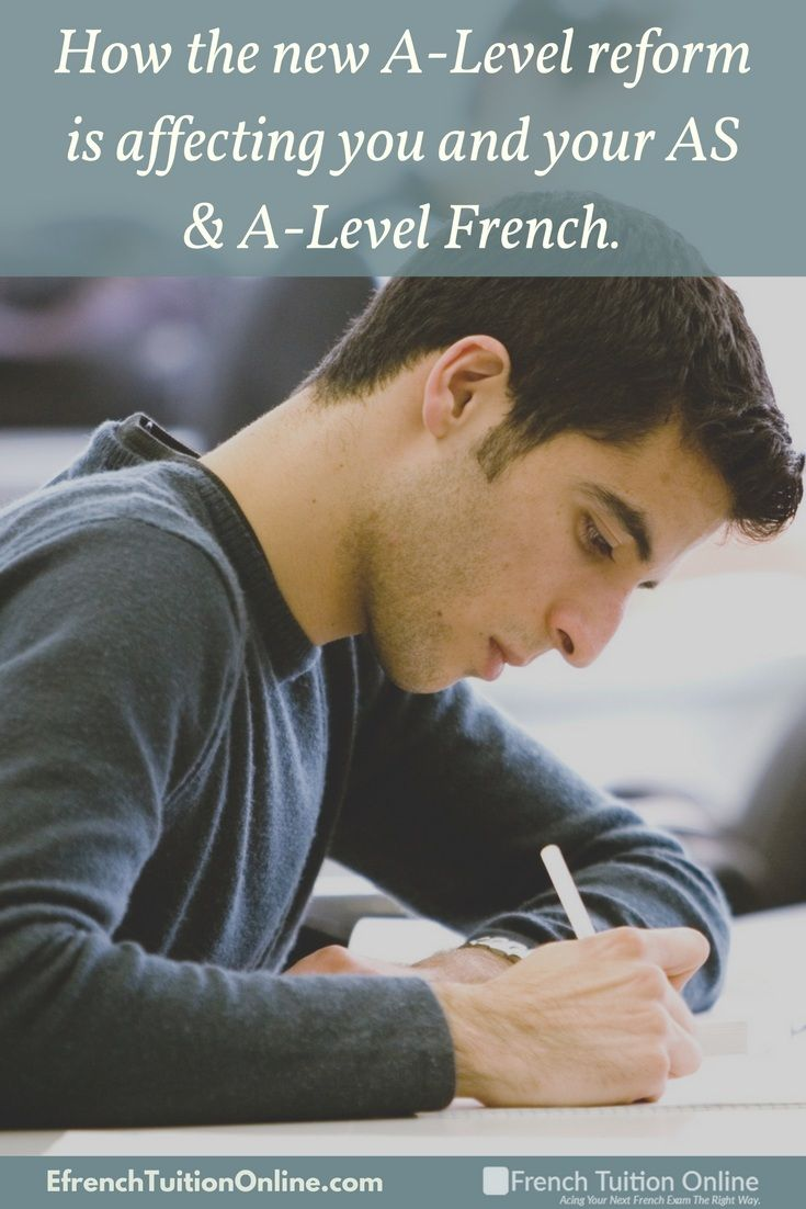 How the new A-Level reform affects you and your A-Level French. A-Level reform, AS French, A-Level French tuition, Private tuition in French