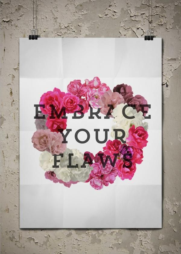 embrace your flaws truth quotes words to live by