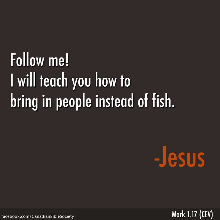 55 best images about come follow me mark 1 17 on for Teach a man to fish bible verse