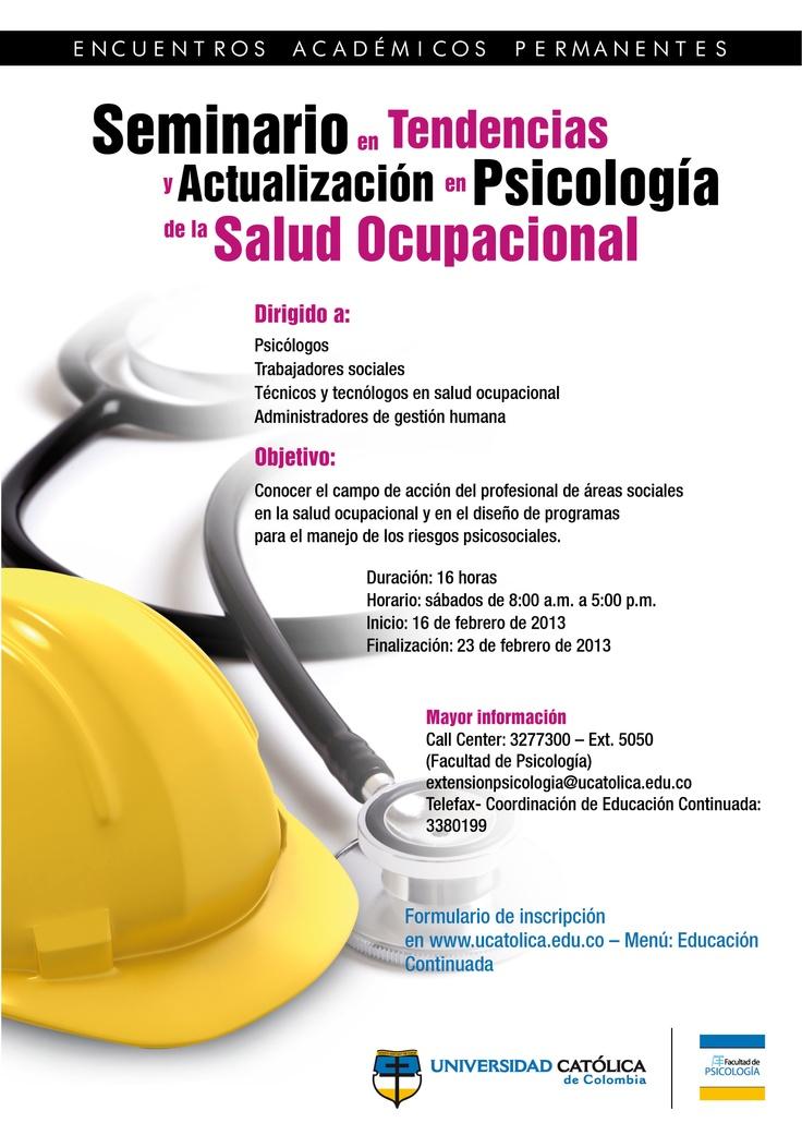 Seminario en Tendencias y Actualización en Psicología de la Salud Ocupacional. Feb. 16 de 2013.