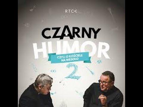 Czarny humor 2   ks. Piotr Pawlukiewicz & ks. Bogusław Kowalski - Premiera