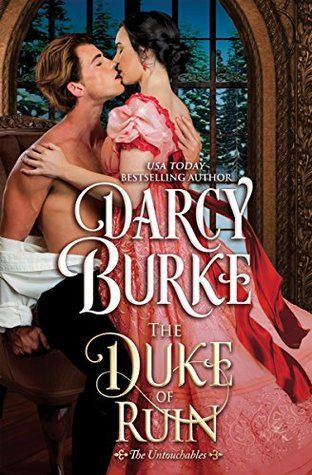 Read and Download The Duke Of Ruin (The Untouchables, #8) PDF EPub Book Online by Darcy Burke
