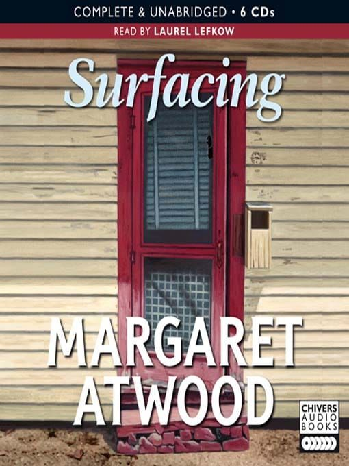 surfacing by margaret atwood essay Margaret atwood was was a zoologist who engaged in entomological research during most of atwood's childhood her mother, margaret surfacing margaret atwood.