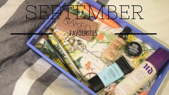 September Favourites | Janessa Mann
