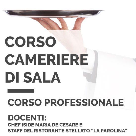 """Corso di #camerieredisala con la Chef Iside Maria De Cesare e lo staff del ristorante stellato """"La Parolina"""". http://shop.internationalonlineuniversity.it/corso-di-cameriere-di-sala"""