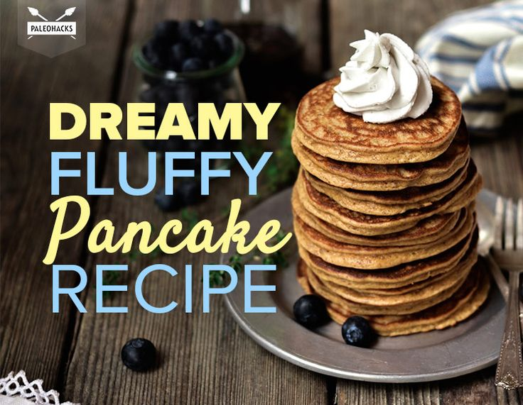 Wake up to the sweetest heaven-sent Paleo pancakes imaginable.