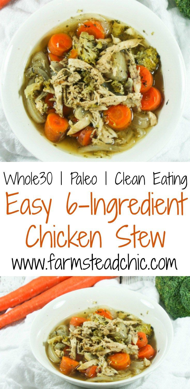 This Paleo & Whole30 Chicken Stew is super easy to make! It's so tasty, you'd never know it only calls for six ingredients (plus a little salt and pepper)!