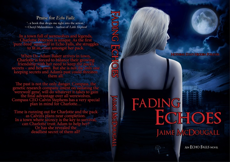 Full wraparound cover art for Fading Echoes (sequel to Echo Falls) by Jaime McDougall. Art by Mel Gannon