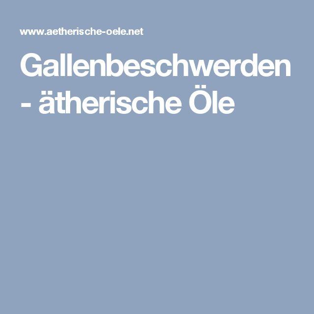 Gallenbeschwerden - ätherische Öle