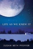 Life as We Knew it by Susan Beth Pfeffer; Through journal entries sixteen-year-old Miranda describes her family's struggle to survive after a meteor hits the moon, causing worldwide tsunamis, earthquakes, and volcanic eruptions.: Worth Reading, Book Worth, Journals Entry, Beth Pfeffer, For The Future, Book Review, The Hunger Game, Susan Beth, The Moon