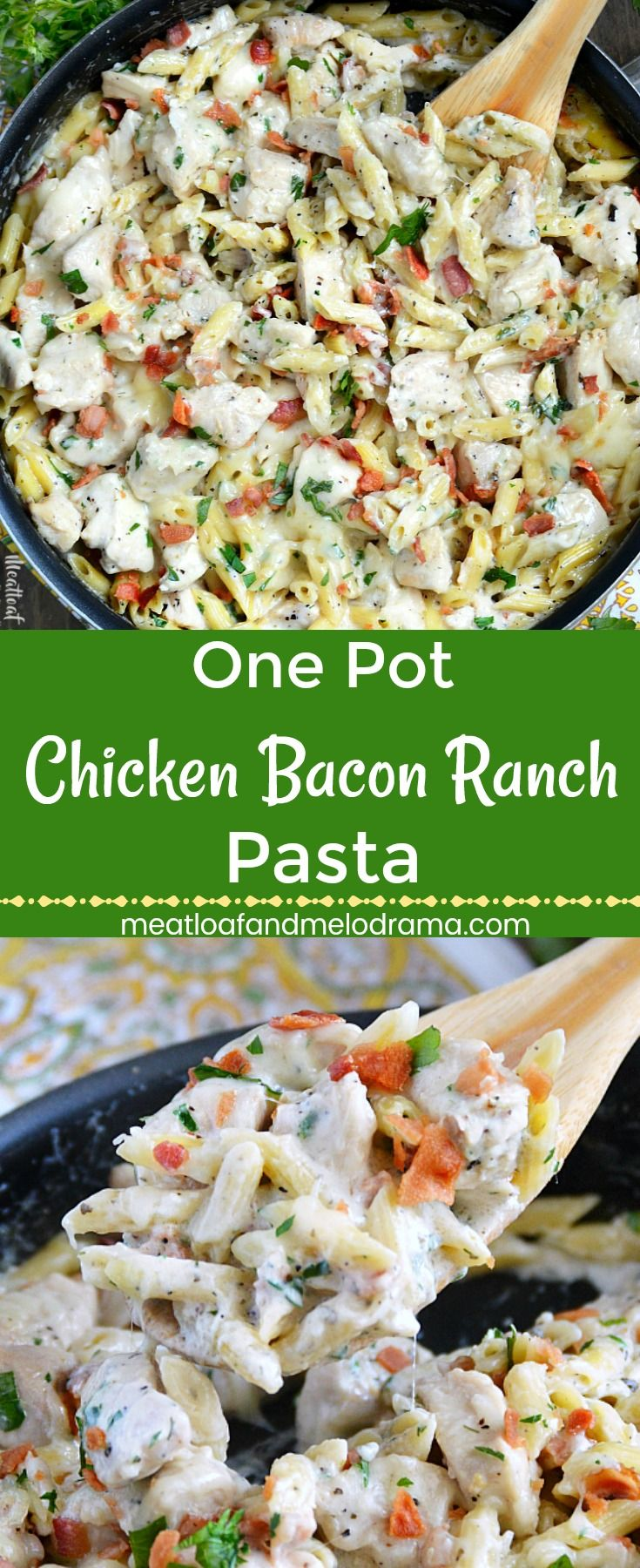 One Pot Chicken Bacon Ranch Pasta - A quick and easy dinner filled with chicken, penne and bacon in a creamy homemade ranch dressing. Ready in 30 minutes and perfect for busy weeknights! from meatloaf and melodrama