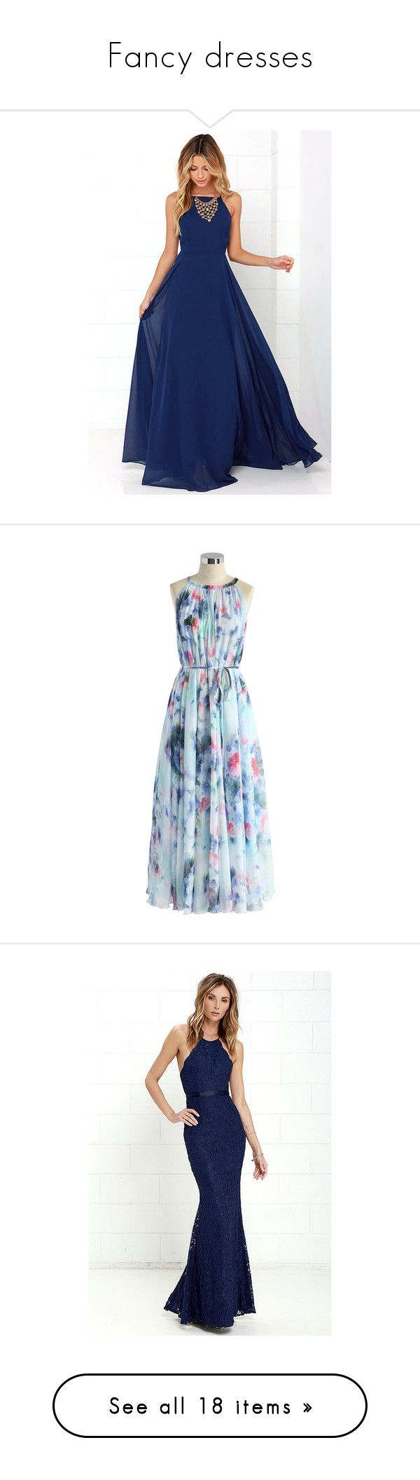 """""""Fancy dresses"""" by bonnie-pr ❤ liked on Polyvore featuring dresses, blue, blue maxi skirt, navy maxi dress, fitted maxi dresses, blue cocktail dress, navy blue cocktail dress, chicwish, blue maxi dress and summer maxi dresses"""