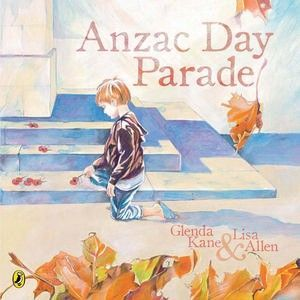 """Anzac Day parade"", by Glenda Kane & Lisa Allen - Story of the meeting of a young boy and an old man on Anzac Day. The young boy is wide-eyed and wanting to hear stories of the glories of war and death; the old man, a former member of the 18th Battalion, is sad to remember the reality of what was faced. Story covers the Battle of Crete and includes background information."