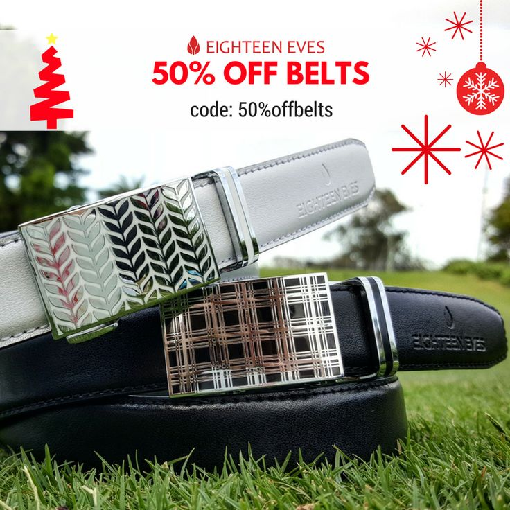🎅⛳ On the 5th Day of Christmas, Eighteen Eves gave to me... 50% off BELTS 🎅⛳ Wrap yourself in genuine luxury! Use code: 50%offbelts
