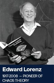 Edward Lorenz was a meteorologist and professor in the former Department of Meteorology.