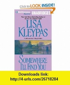 Somewhere Ill Find You (Capitol Theatre Series) (9781441852137) Lisa Kleypas, Rosalyn Landor , ISBN-10: 1441852131  , ISBN-13: 978-1441852137 ,  , tutorials , pdf , ebook , torrent , downloads , rapidshare , filesonic , hotfile , megaupload , fileserve