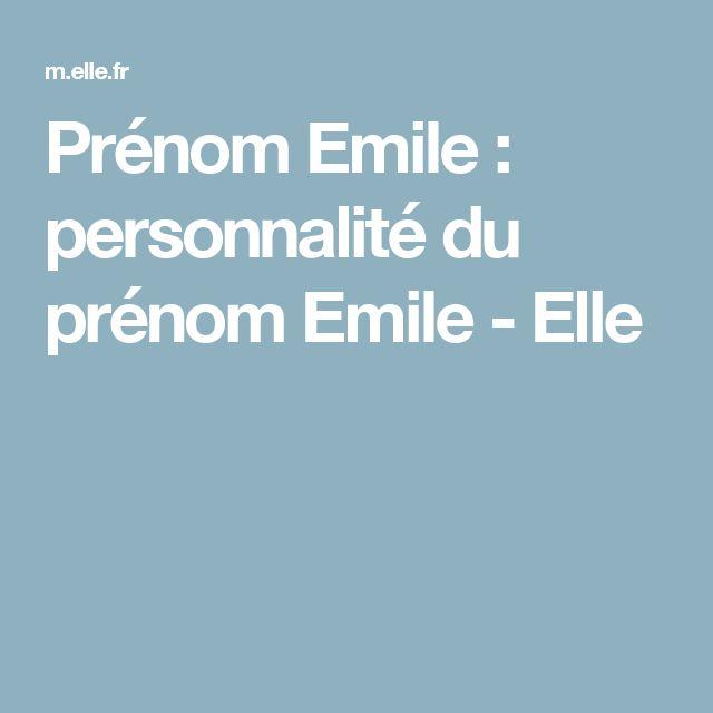 Prénom Emile : personnalité du prénom Emile - Elle