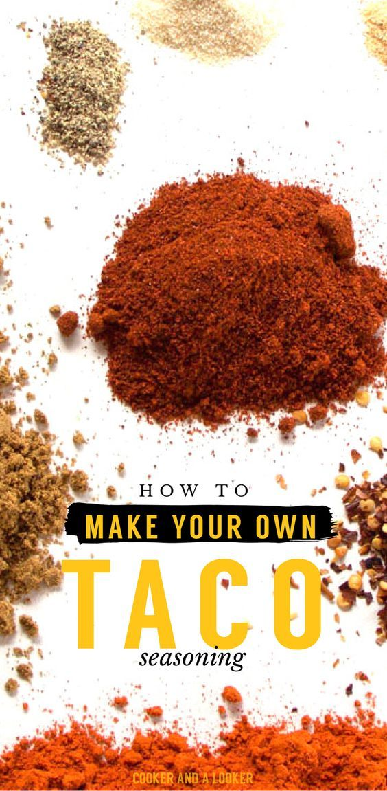 how to make taco seasoning and why you should!