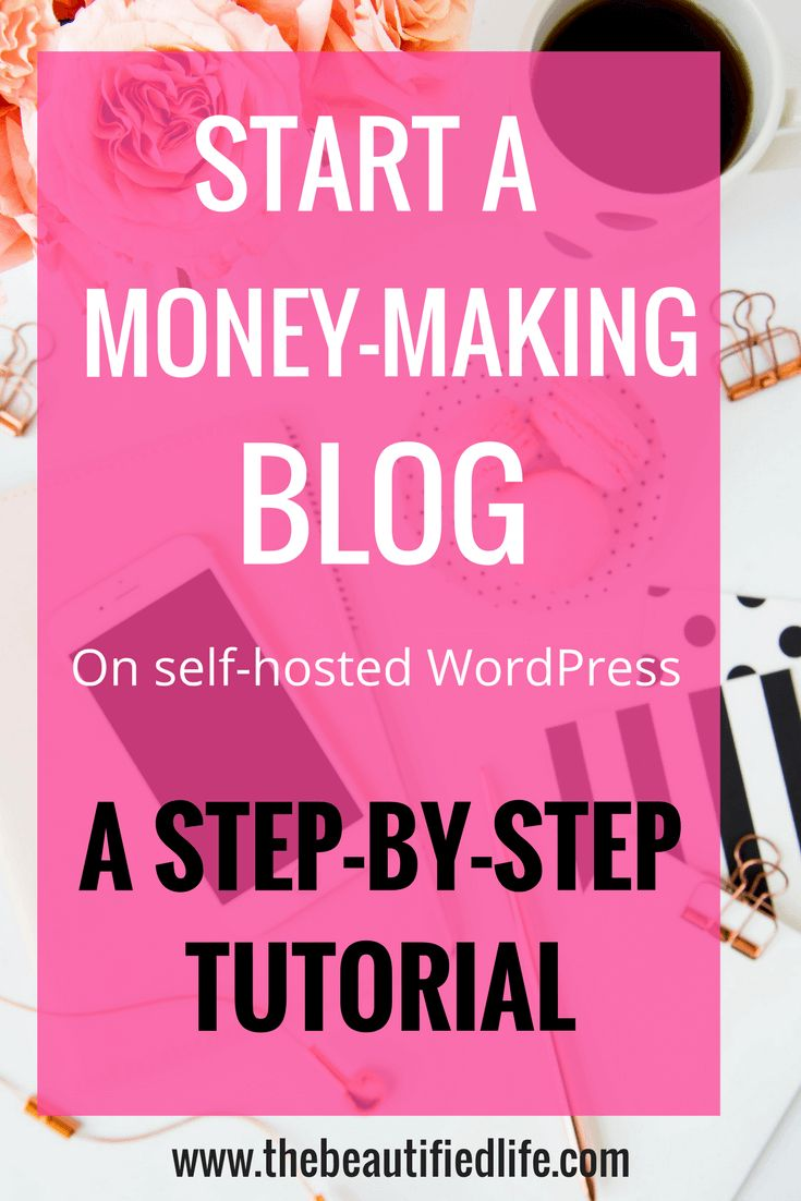 Start a blog with this step by step wordpress tutorial. Shows you exactly how to start a profitable blog so you can make money blogging in no time!
