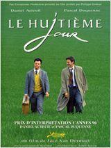 Le huitième jour - comédie dramatique. Avec Daniel Auteuil, Pascal Duquenne. Plus d'info: http://www.allocine.fr/film/fichefilm_gen_cfilm=14672.html