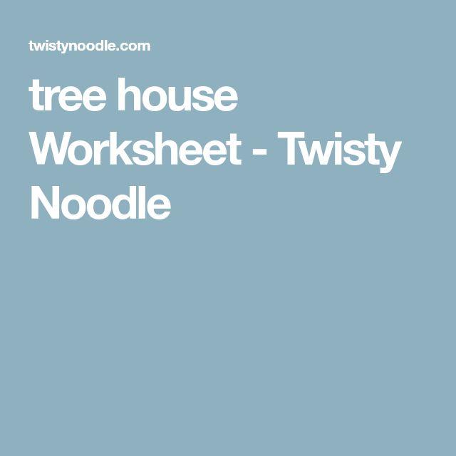 tree house Worksheet - Twisty Noodle | Tree house, Tree ...