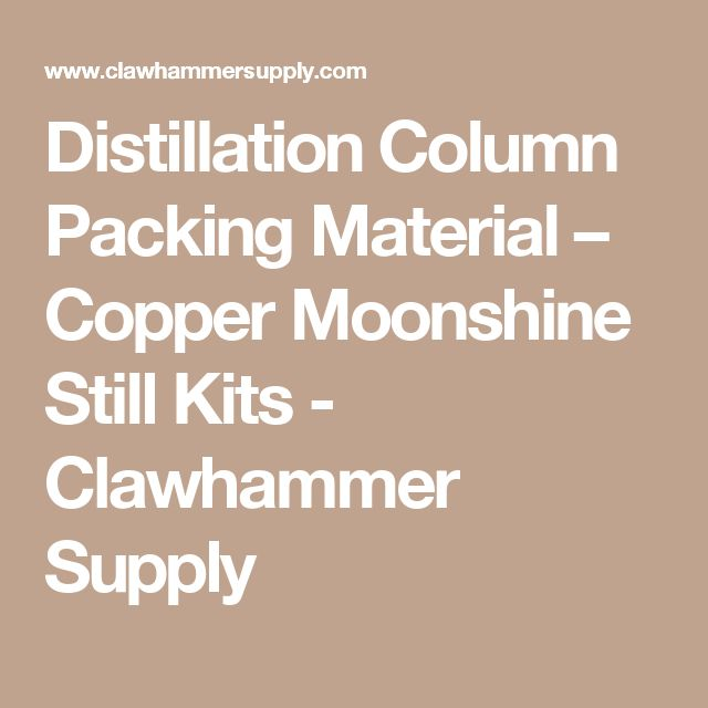 Distillation Column Packing Material – Copper Moonshine Still Kits - Clawhammer Supply