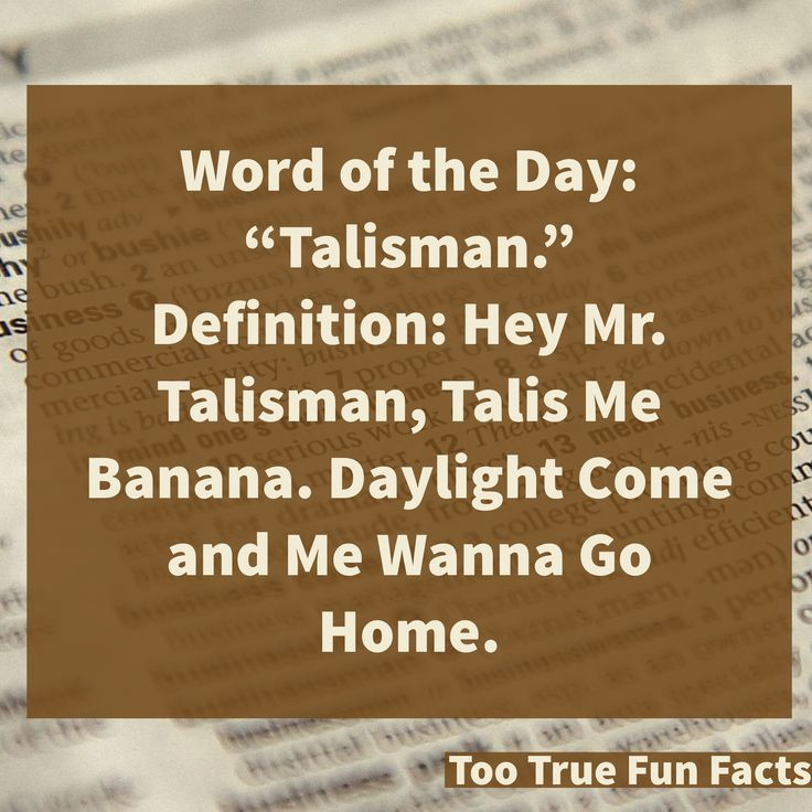 Word of the day for February 4.   Too True Fun Fact is your Pinterest home for fun fact parody. Comedy in the finest tradition.