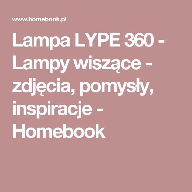 Lampa LYPE 360 - Lampy wiszące - zdjęcia, pomysły, inspiracje - Homebook