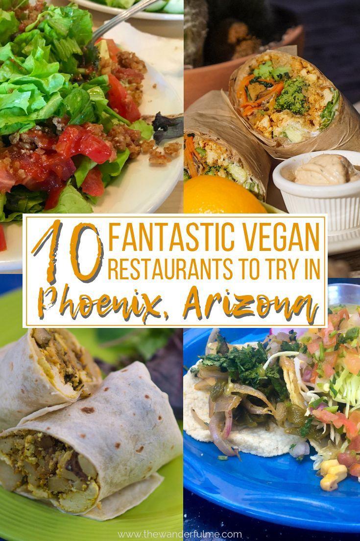 Vegan Restaurants In Phoenix 10 Places You Can T Miss Vegan Restaurants Vegetarian Travel Vegan Travel