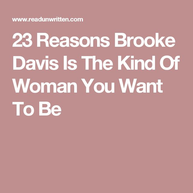 23 Reasons Brooke Davis Is The Kind Of Woman You Want To Be