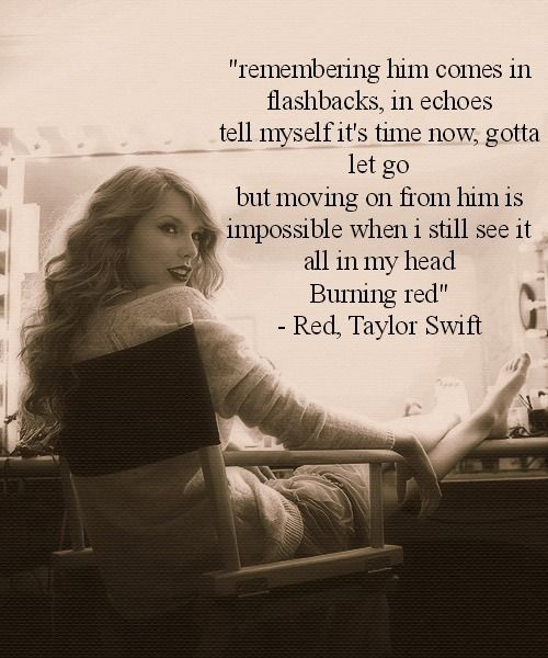Burning red. Taylor Swift