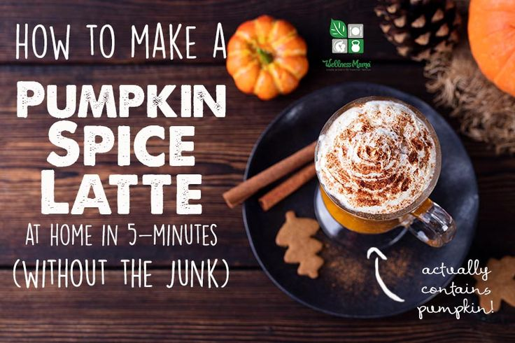 How to make your own pumpkin spice latte that actually contains pumpkin (and only real food ingredients). #psl